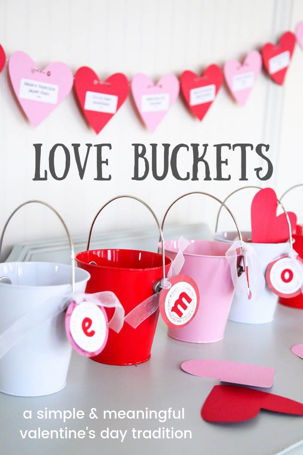 Love Buckets | Valentine's Day Tradition
