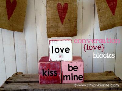 Conversation Love Blocks, Simple Valentine decor