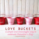 Love buckets: a simple & meaningful Valentine's Day family tradition