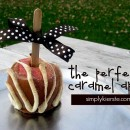 the perfect caramel apple | simplykierste.com