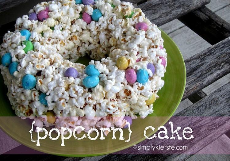 popcorn cake | simplykierste.com