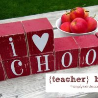 Teacher Blocks…Teacher Appreciation or End of Year Gift