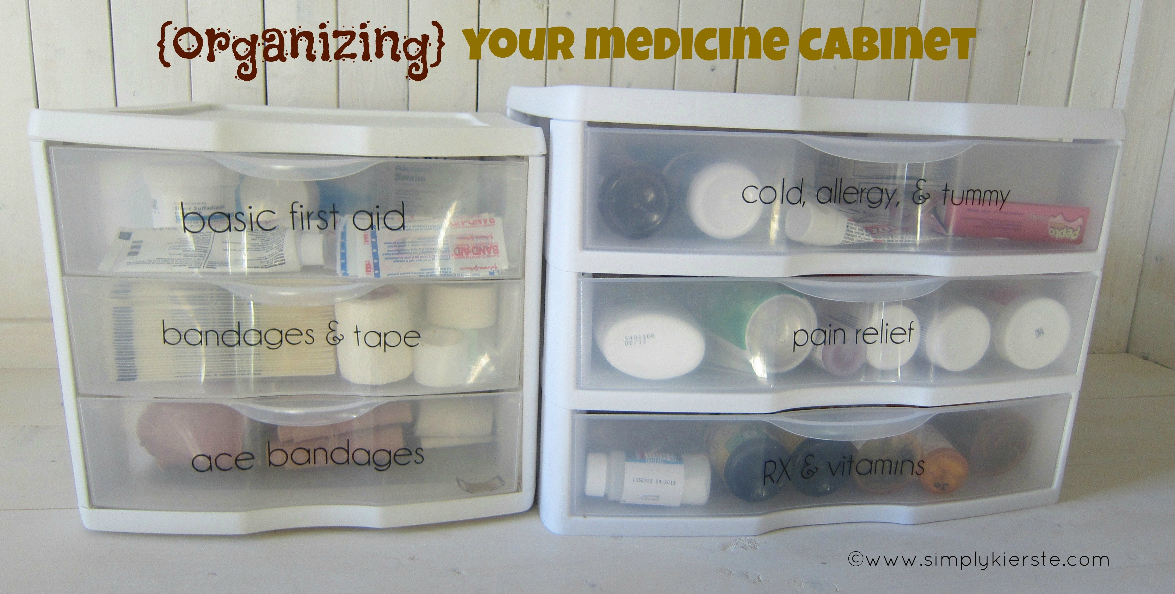 {a place for everything} organizing your medicine cabinet & first aid supplies