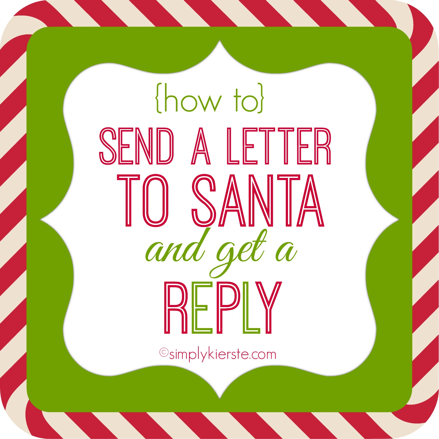 How to Send Letters to Santa and Get a Reply | simplykierste.com