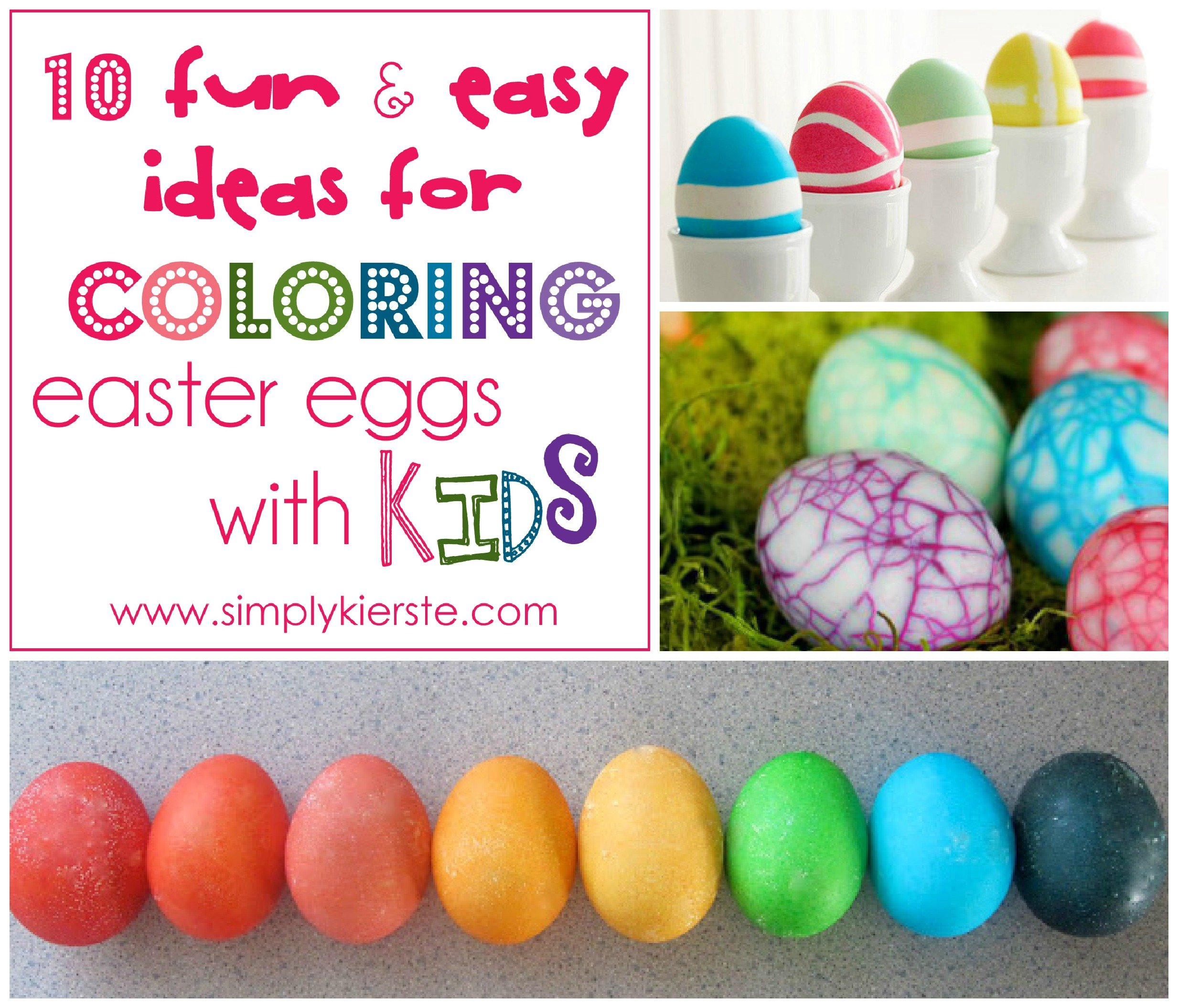 10 Ideas For Coloring Easter Eggs with Kids