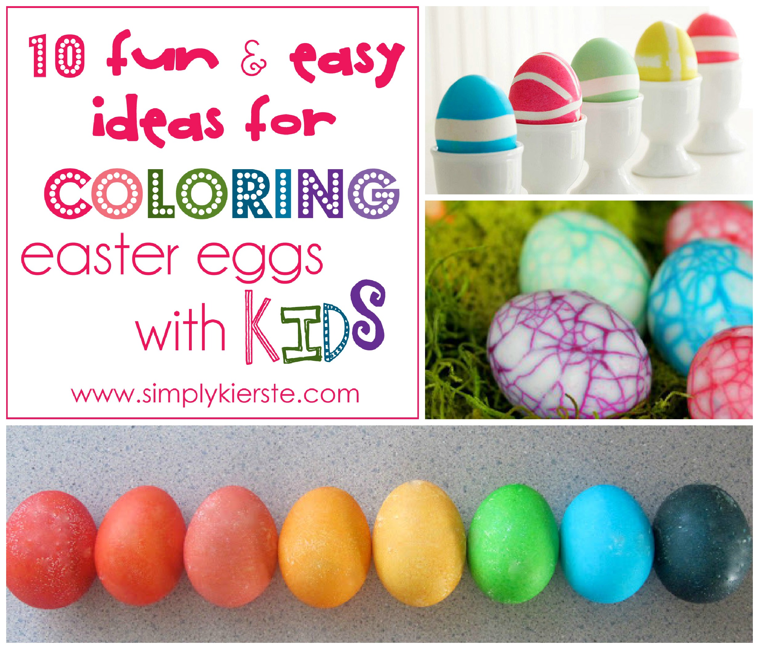 10 Fun Easy Ideas For Decorating Easter Eggs With Kids