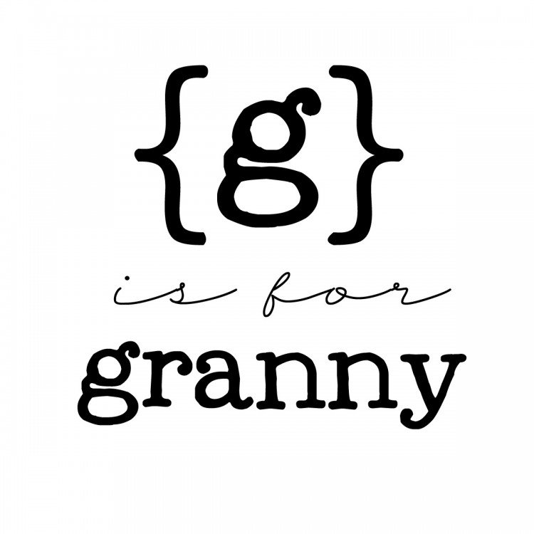 g is for granny