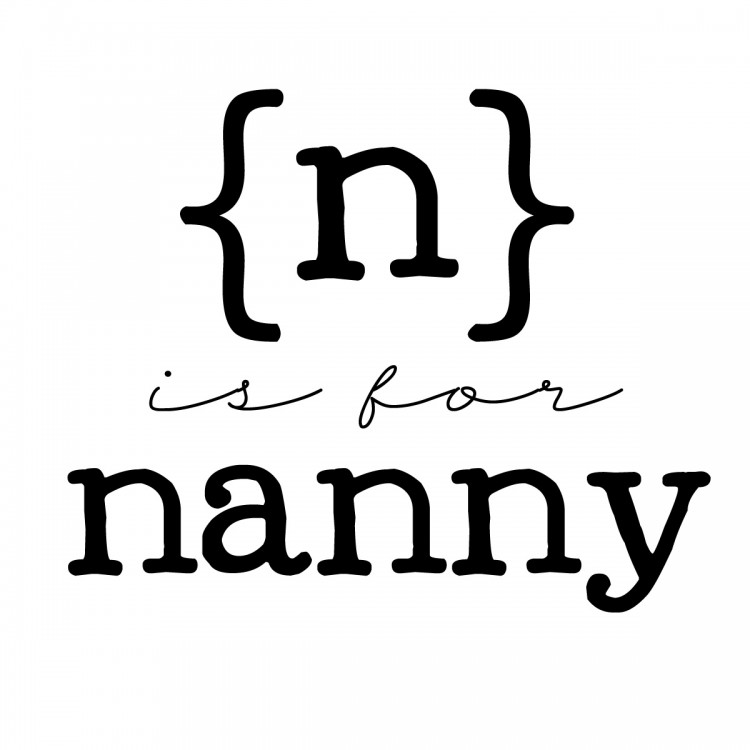 n is for nanny