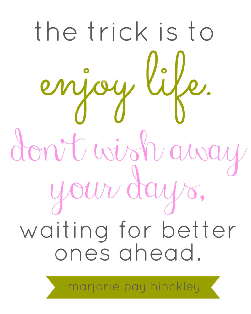 enjoy life quote | simplykierste.com