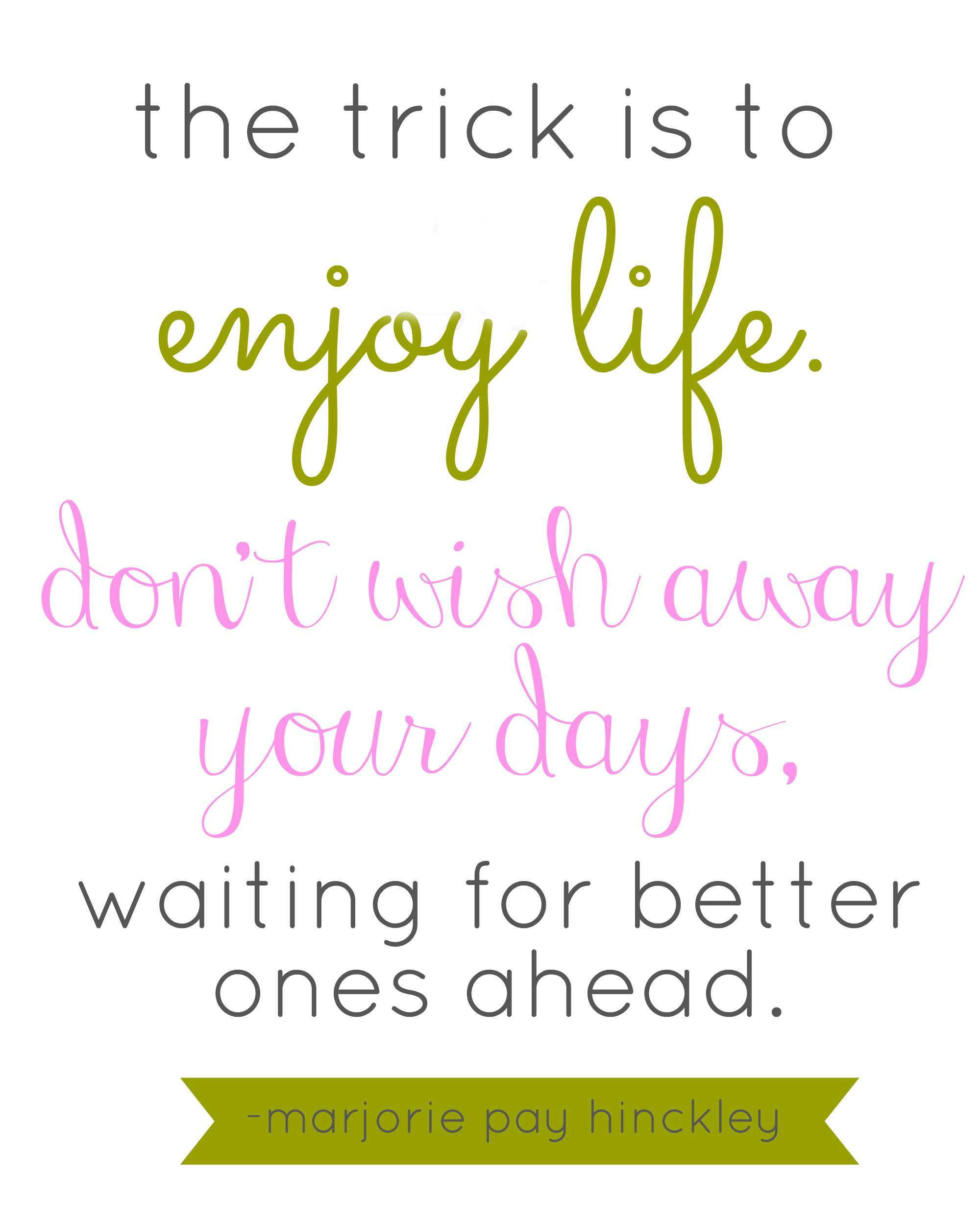 enjoy life quote | simplykierste.com