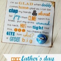 I'm So Glad When Daddy Comes Home…Father's Day Printables