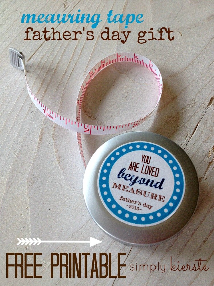 Measuring Tape Father's Day Gift & Printable