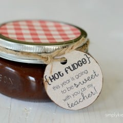 teacher gift idea | hot fudge | simplykierste.com