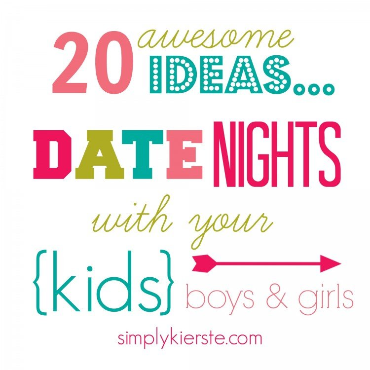 20 ideas for date nights with kids | simplykierste.com