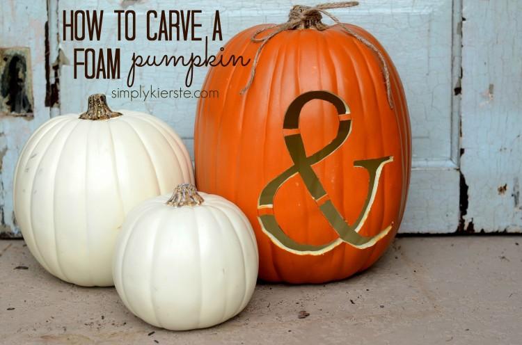 how to carve a foam pumpkin | simplykierste.com