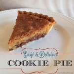 {easy & delicious cookie pie}