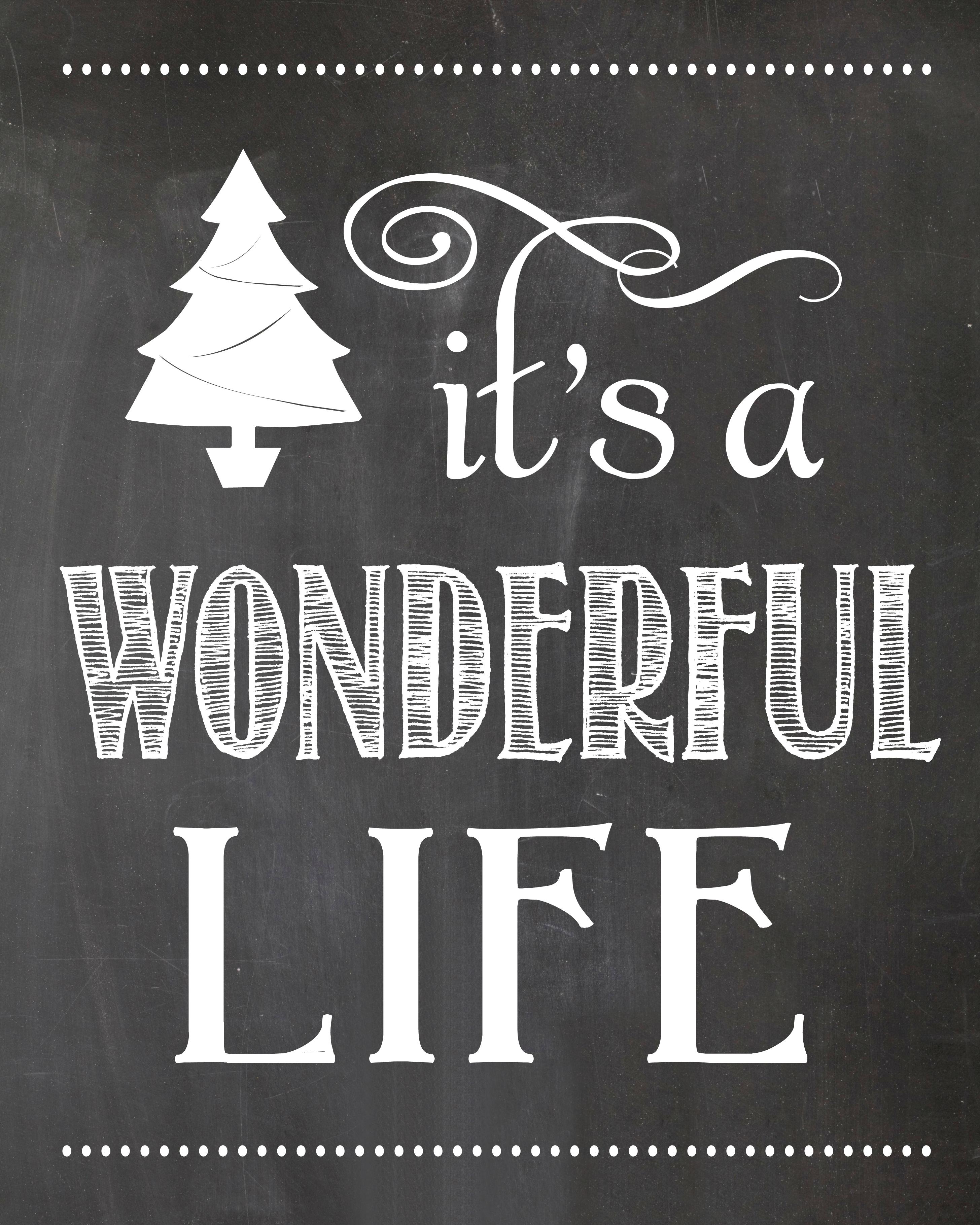 It 39 S A Wonderful Life Chalkboard Printable