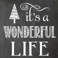 {it's a wonderful life chalkboard printable}