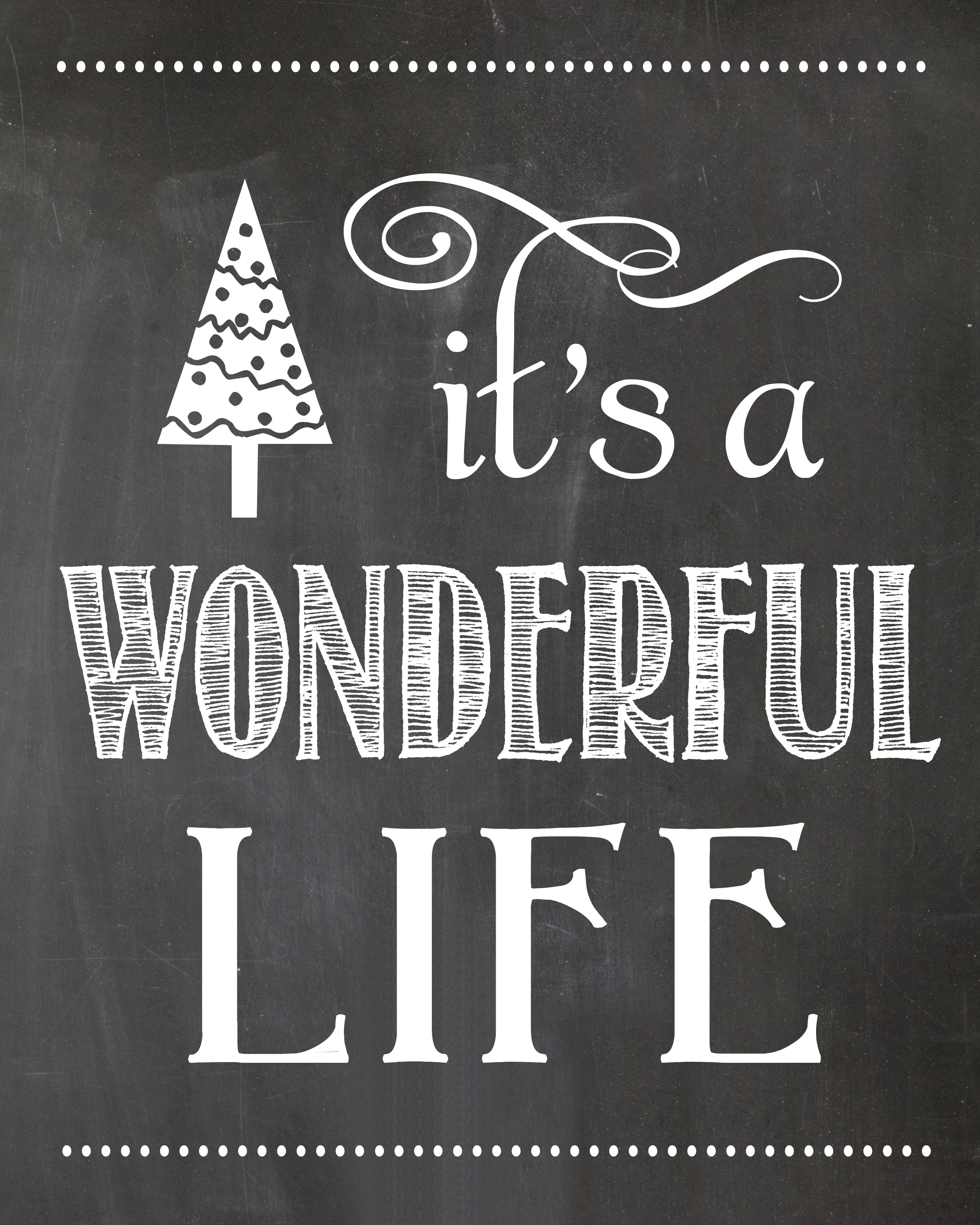 It 39 S A Wonderful Life Chalkboard Printable