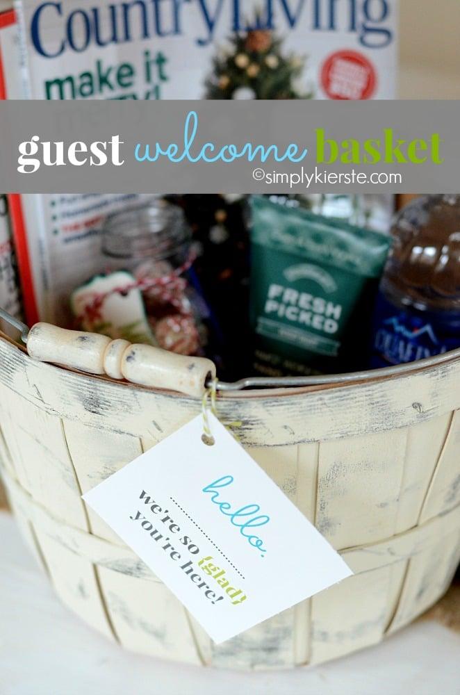 guest welcome basket | oldsaltfarm.com