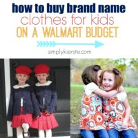 {how to buy brand name clothes for kids on a walmart budget}