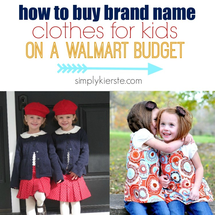 brand name clothes on a walmart budget | simplykierste.com