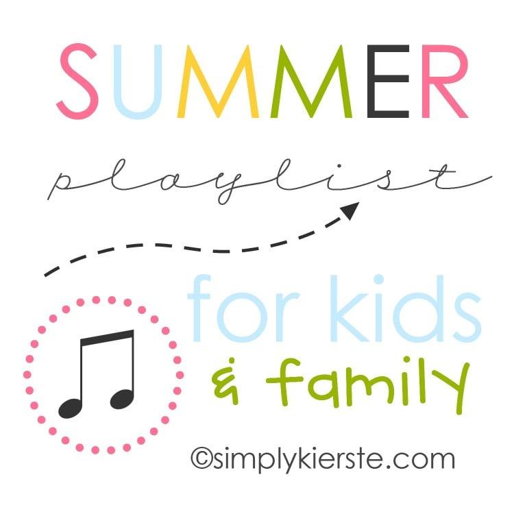 summer playlist for kids | simplykierste.com