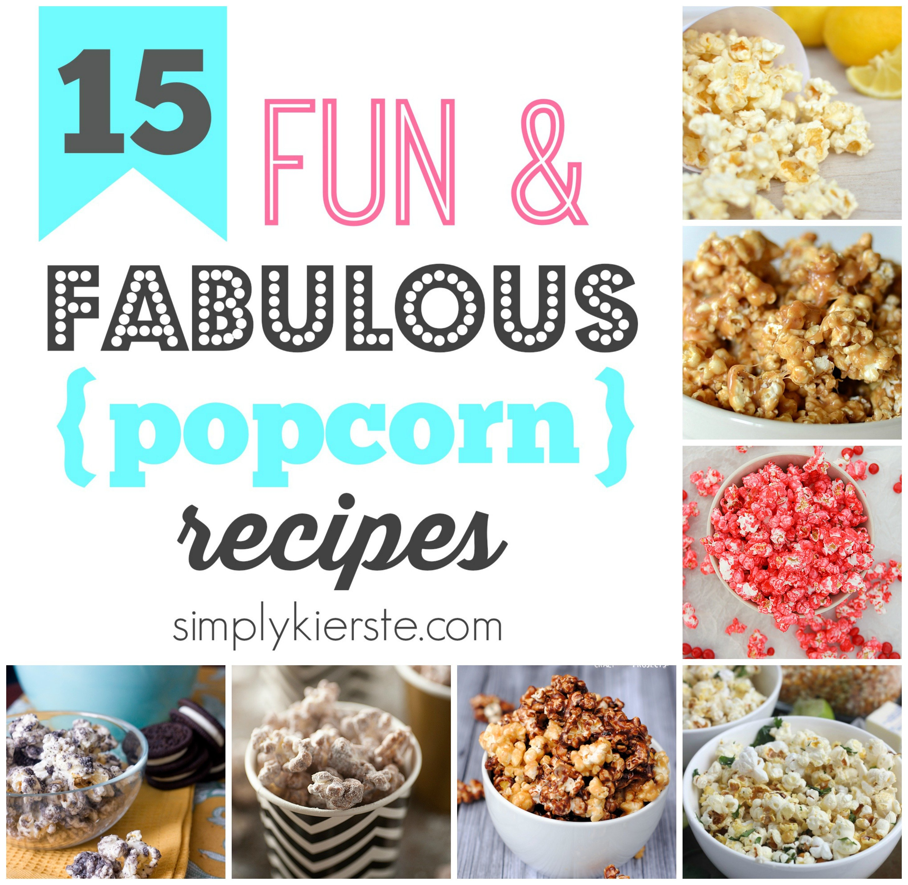 15 Fun & Fabulous Popcorn Recipes