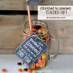 Thrilled to Pieces Teacher Gift {FREE Printable}!