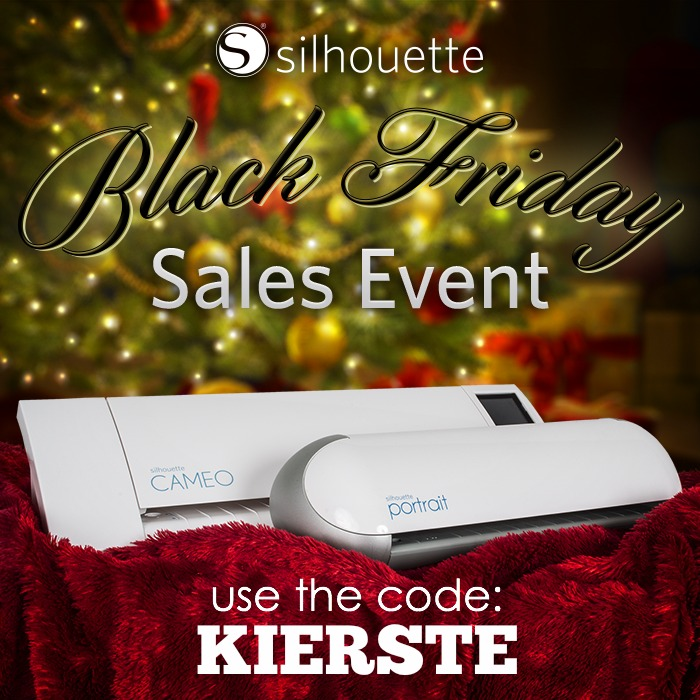 A Silhouette Black Friday Event!  (Prices good through December 8th)