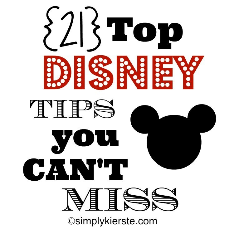 Top 21 Disney Tips | simplykierste.com