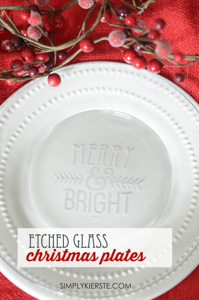 Etched Glass Christmas Plate | simplykierste.com