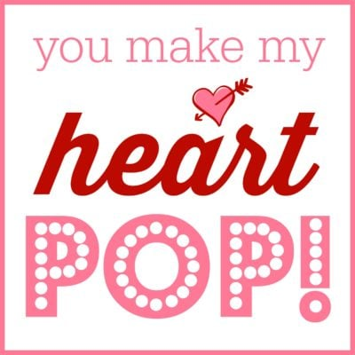 You Make My Heart Pop Valentine | simplykierste.com