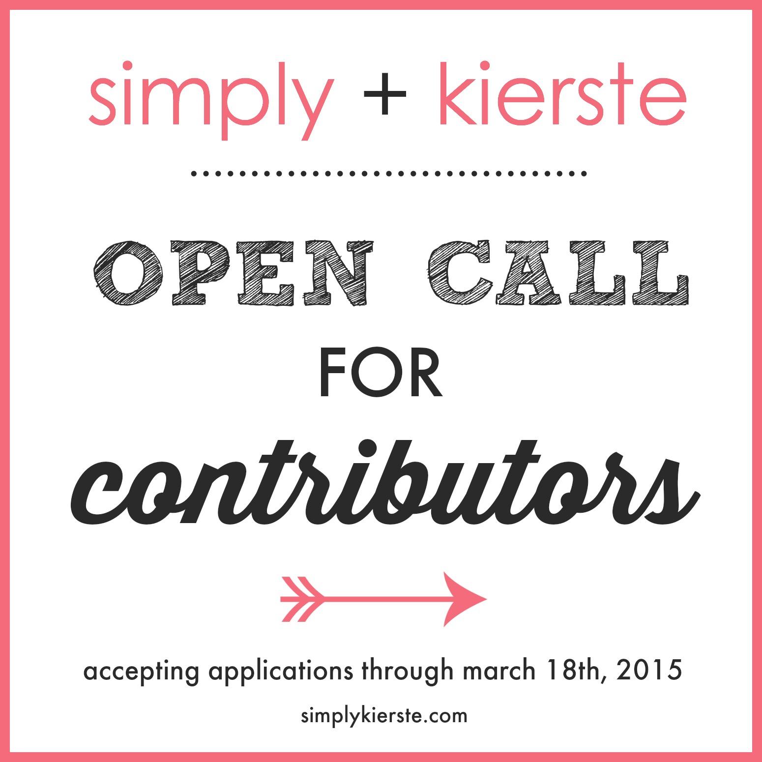 Call for Contributors | simplykierste.com