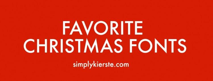 Favorite Christmas Fonts | simplykierste.com
