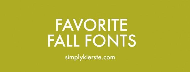 Favorite Fall Fonts | oldsaltfarm.com