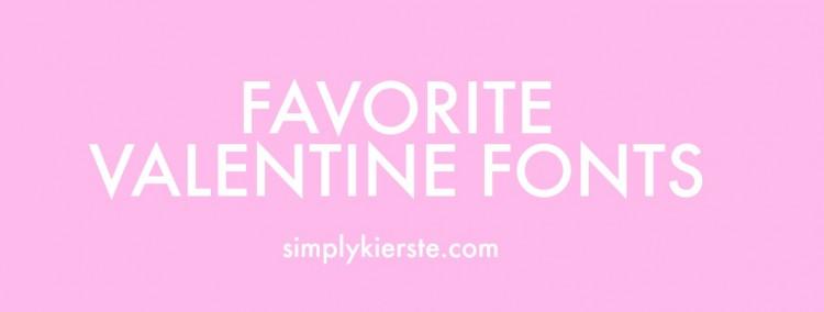 Favorite Valentine Fonts | simplykierste.com