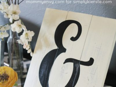 DIY Ampersand Sign & Tutorial | simplykierste.com