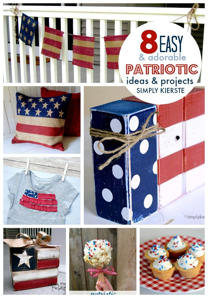 8 Easy Patriotic Ideas & Projects | oldsaltfarm.com