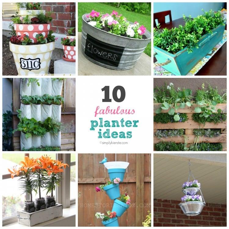 10 Fabulous Flower Planter Ideas | simplykierste.com