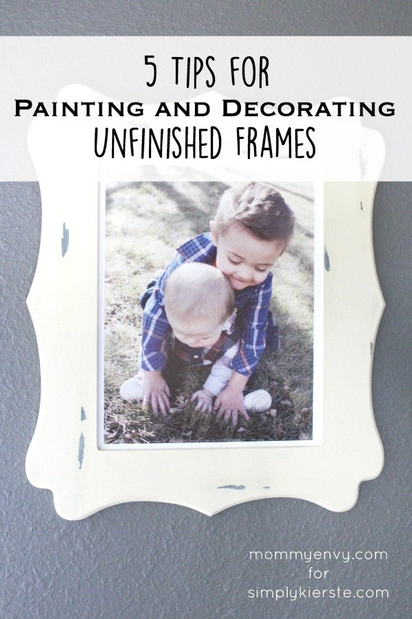 5 tips for painting & decorating unfinished frames | simplykierste.com