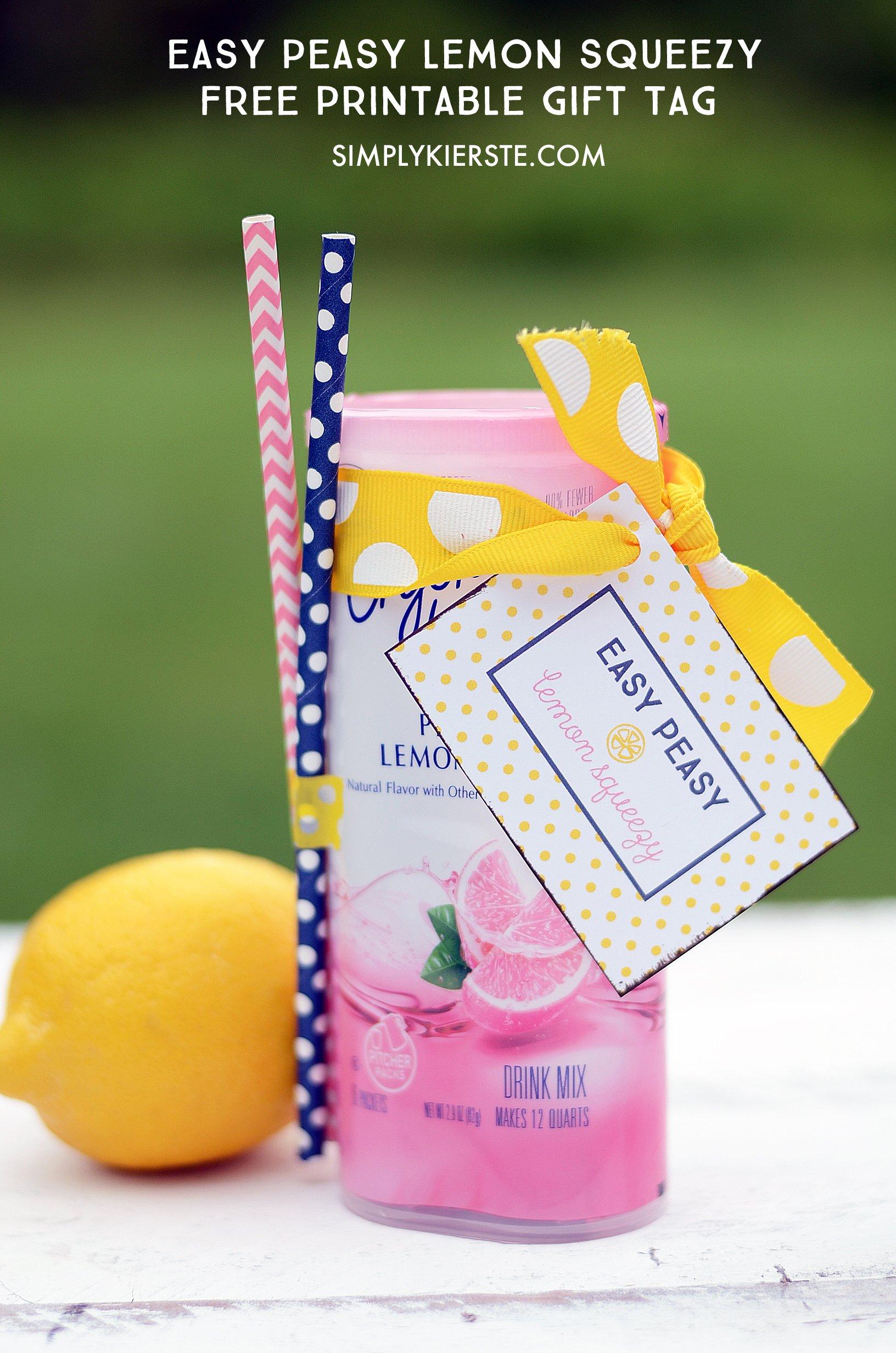 Easy peasy lemon squeeze...fun printable gift tag | simplykierste.com