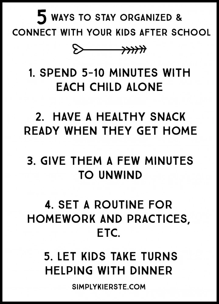 5 ways to connect with your kids & stay organized after school | simplykierste.com