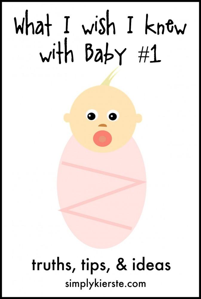 what I wish I knew with baby #1 | simplykierste.com