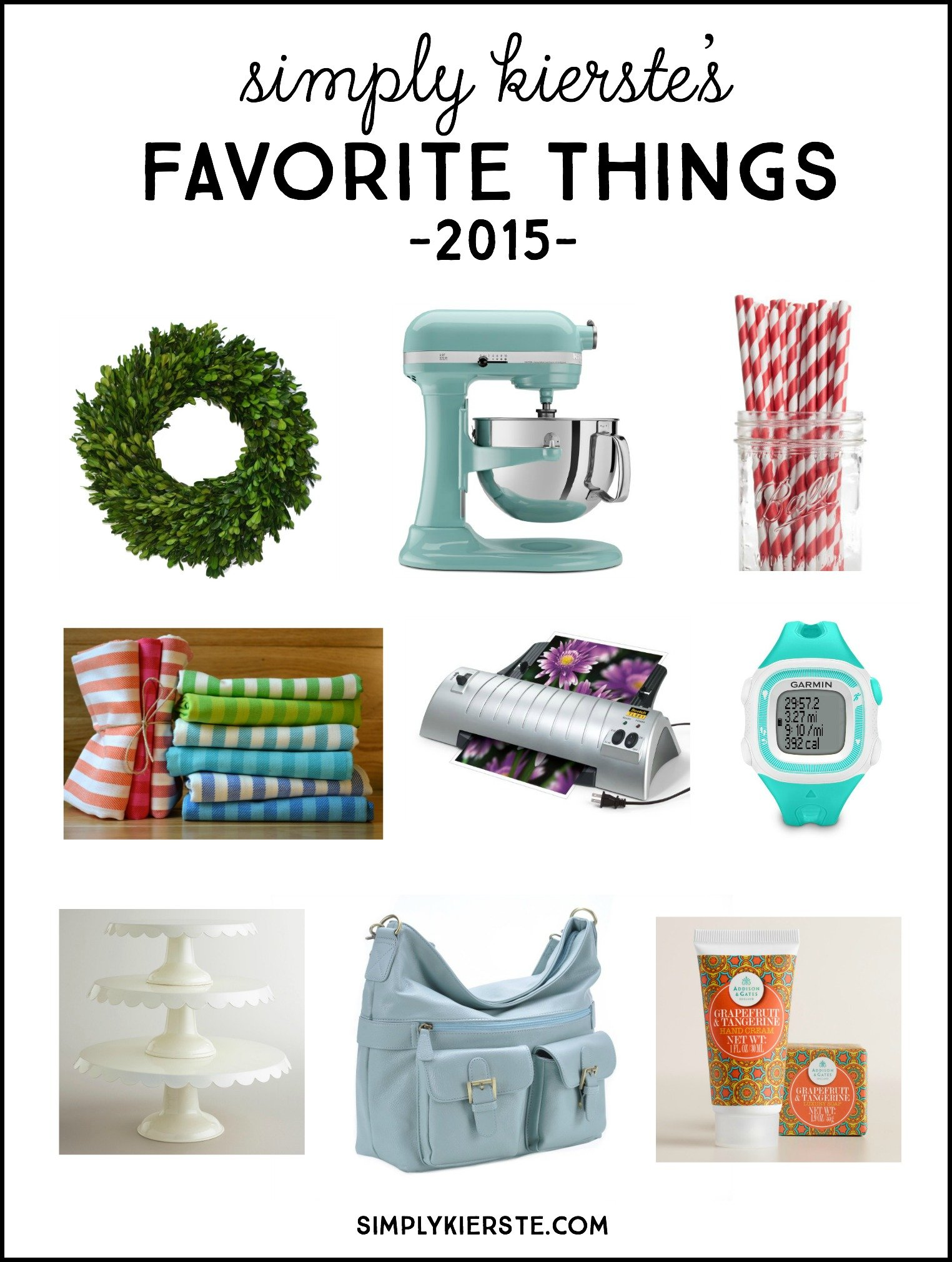 Simply Kierste's Favorite Things 2015 | simplyikierste.com