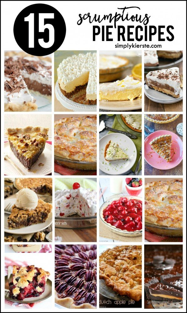 Top 15 {scrumptious} pie recipes   oldsaltfarm.com