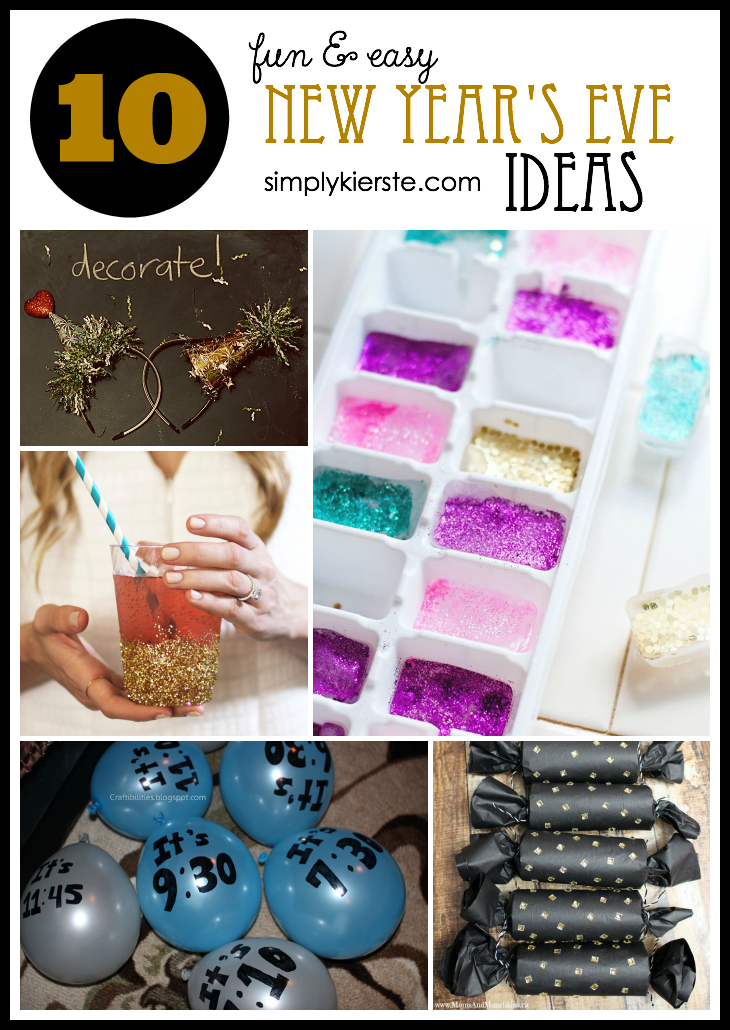 10 fun & easy New Year's Eve ideas