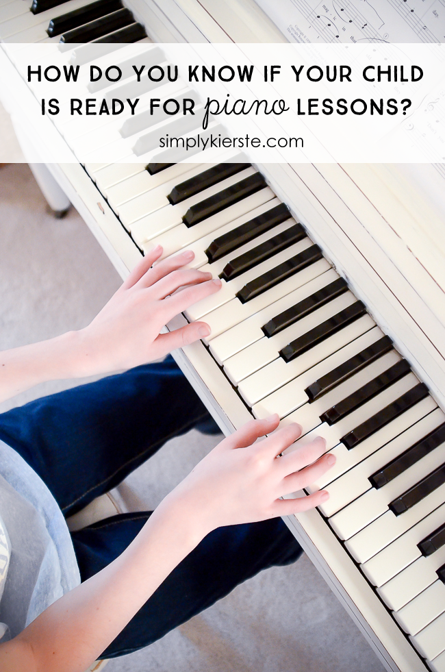 http://simplykierste.com/wp-content/uploads/2016/01/how-to-know-if-your-child-is-ready-for-piano-lessons-2-2-title-650x981.png