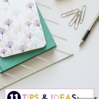 11 Tips & Ideas for Busy Moms: Organize for Success!
