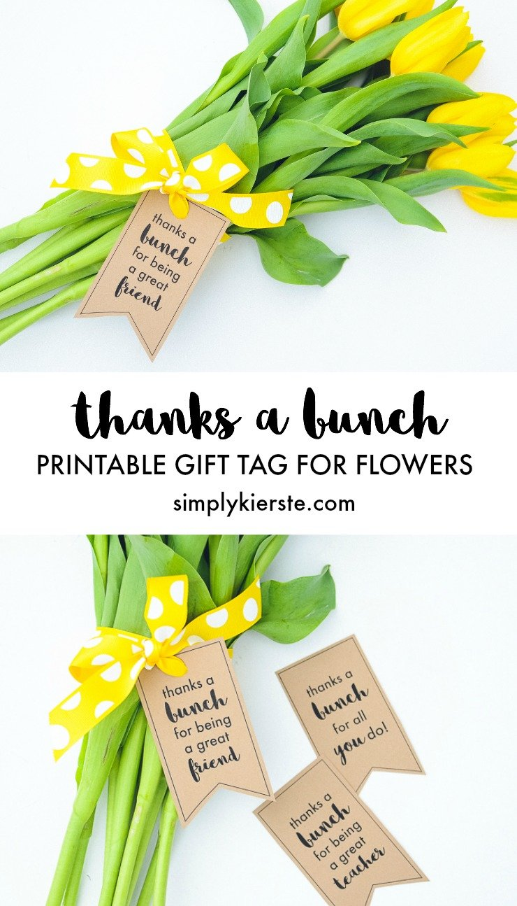 Thanks a Bunch Printable Gift Tag for Flowers | simplykierste.com